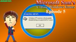 Microsoft Sams Classic Windows Errors (Episode 5)