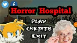 Horror hospital- It wasnt scary but grandma show up