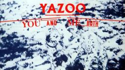 Yazoo - Ode to Boy