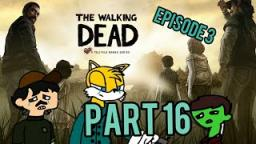 The Walking Dead |Part 16|sad duckie boy