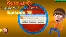 Bernards Classic Windows Errors (Episode 18)