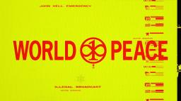 MillionDollarExtreme Presents: World Peace EP 02 -- Illegal Broadcast: John Hell Emergency