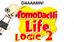 Tomodachi Life Logic 2
