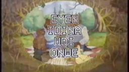 Eyen Idina Udi Onwe (Little Bear) Intro