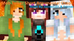 Minecraft Mob Talker Short: Argumental Chaos