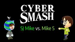 SamJoe Mike vs. Microsoft Mike 5 | Cyber Smash