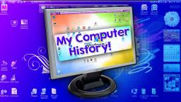My Computer History! 💻