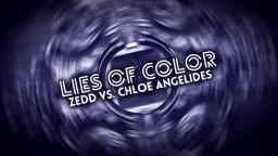 Lies of Color [Mashup]