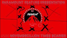 (Preview) Paramount Feature Presentation 4500 Novemdecillion Times Scarier