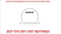 Paramount Feature Presentation 22,000,000 Quintillion Times Scarier