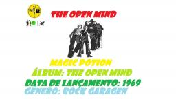 THE OPEN MIND _ MAGIC POTION  VIDEO CLIPE