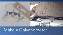 Making a Galvanometer