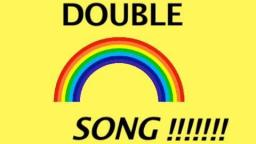 DOUBLE RAINBOW SONG!!