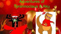 The Adventures of TyrannoClaus And Aku pt 3