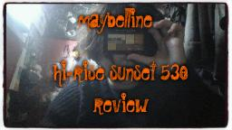 Maybelline Hi-Rise Sunset 530 Review