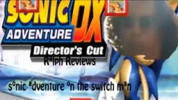 Ralph Reviews - Old Blocky Sonic Adventure man (Episode 8)