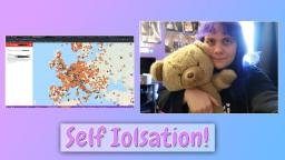 Self Isolation! 🖥 (VITW #2)