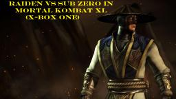 Raiden VS Sub Zero In Mortal Kombat XL (X-Box One)