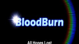 BloodBurn - All Hopes Lost