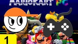 Mario Kart PC #1 (Gameplay)