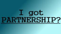 I got partnership
