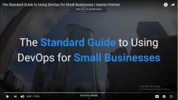 The Standard Guide to Using DevOps for Small Businesses | Agency Partner Interactive