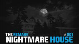 Lets Play Together Nightmare House - The Remake #001 [HD+] [Deutsch]