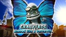 CrazyFrog danced like a butterfly.(蛙のように舞いーニョ)