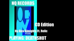 Novaquantum - Deathshot (CD Edition) - Ft. Alex Almighty and Relic