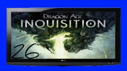 Dragon Age™ Inquisition #26- Knapp dem Tod entkommen