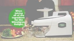 Detoxify Your Body With Wheatgrass using Greenstar Elite Juicer