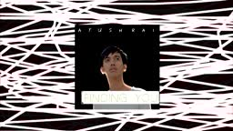 Ayush Rai - Finding you (Lyric video)