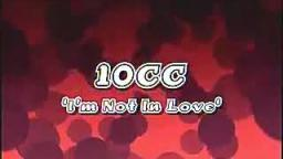 10 CC-Im Not In Love