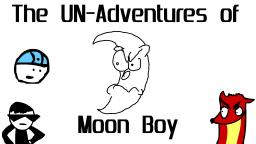 The UN-Adventures of Moon Boy (April Fools Special)
