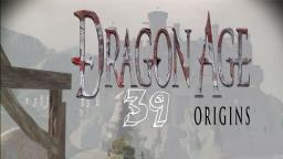 Let´s Play Dragon Age Origins #39 - Alistairs Bitte