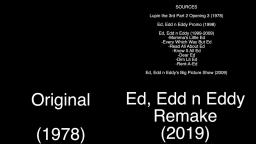 Lupin the Third Part 2 Opening 3 - Original vs. Ed, Edd n Eddy (6-1-2020)