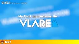 My First Impressions On Vlare