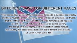 Different Laws for Different Races - John H. Van Evrie (Pro Slavery Article, 1867