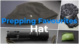 Prepping Favourites - Hat