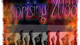 uprising 2088 ep1  wars  is rising