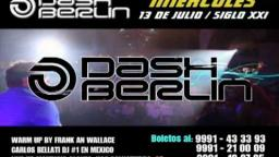 DASH BERLIN en Mérida