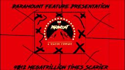 (Preview) Paramount Feature Presentation 9012 Megatrillion Times Scarier