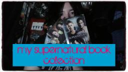 My Supernatural Book Collection