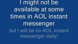 I have an AOL instant messenger account! (AIM)
