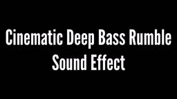 Cinematic Deep Bass Rumble Sound Effect