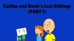 Caillou and Rosie (S01E03) - Caillou and Rosies Lost Siblings (PART 1)