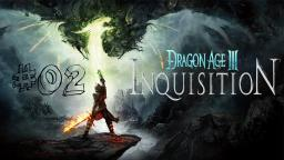 Let´s Play Dragon Age- Inquisition Part 02- Ich kann zaubern