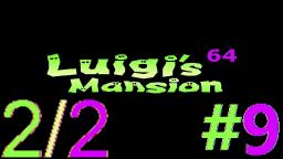 Let´s Play Luigi's Mansion 64 Alpha (100% Deutsch) - Teil 9 Das Verstand-zerreissende Eiland! (2)