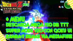 NEW DBZ TTT MOD V20 With NEW Broly & Gogeta SSJB ISO Full BT3 PORTS DOWNLOAD!!!