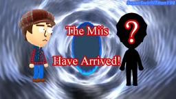 The Miis Have Arrived